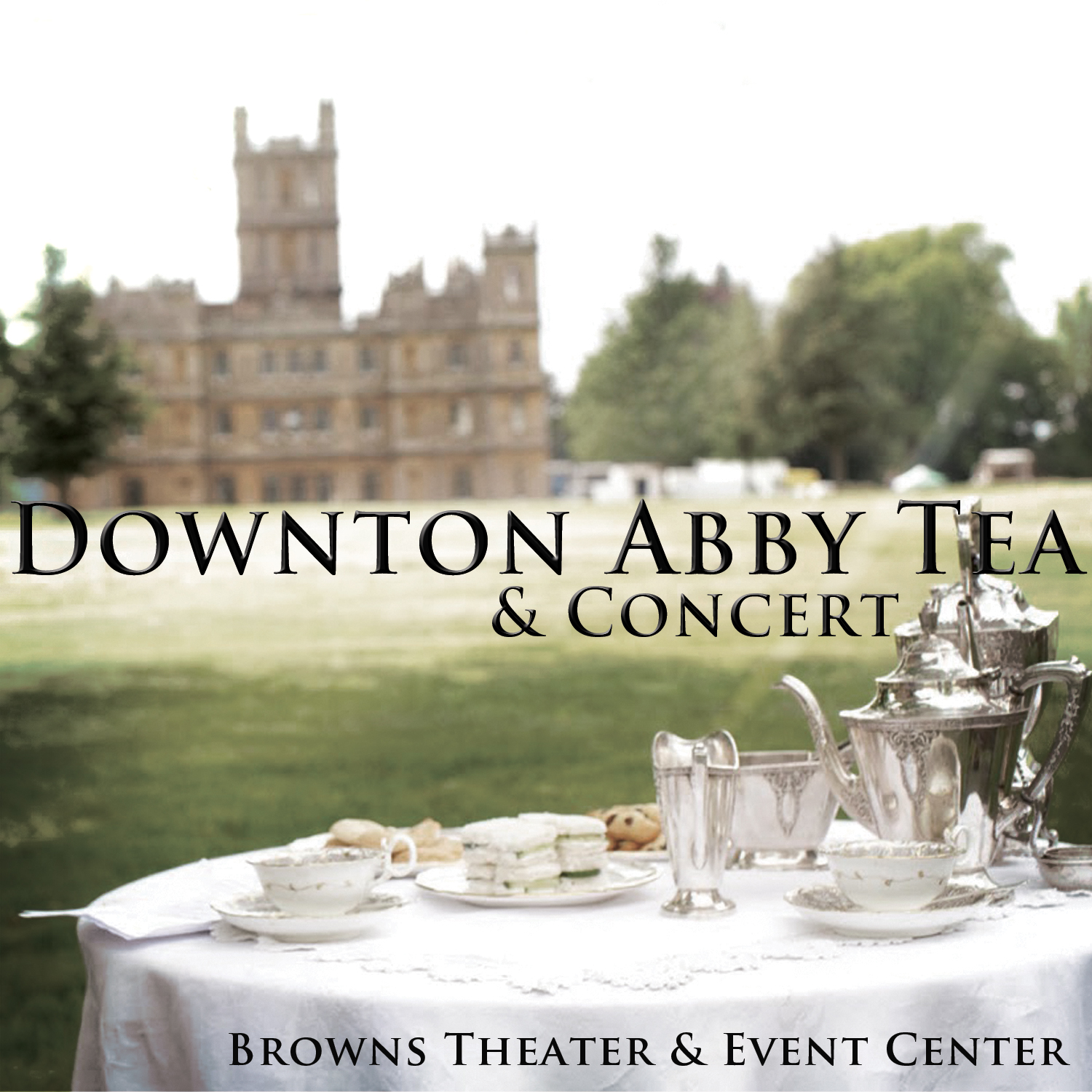 Downton Abby Tea & Concert