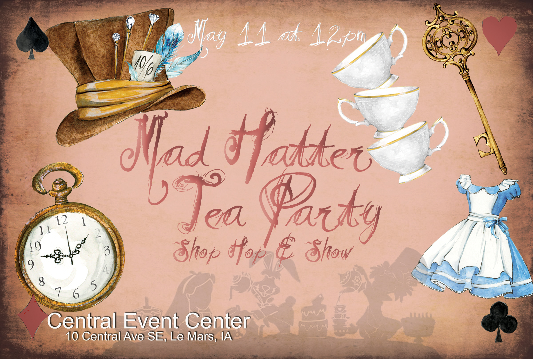 Mad Hatter Tea Party, Shop Hop, & Show